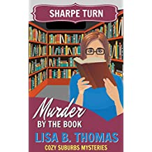Sharpe Turn: Murder by the Book (Cozy Suburbs Mysteries 4)