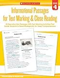img - for Informational Passages for Text Marking & Close Reading: Grade 4: 20 Reproducible Passages With Text-Marking Activities That Guide Students to Read Strategically for Deep Comprehension book / textbook / text book