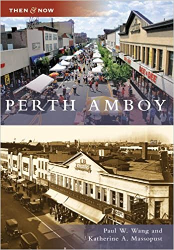 Perth amboy nj tan then and now paul w wang katherine a perth amboy nj tan then and now paul w wang katherine a massopust 9780738562414 amazon books reheart Image collections