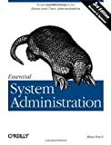 Essential System Administration: Tools and