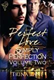 Perfect Love Volume Two