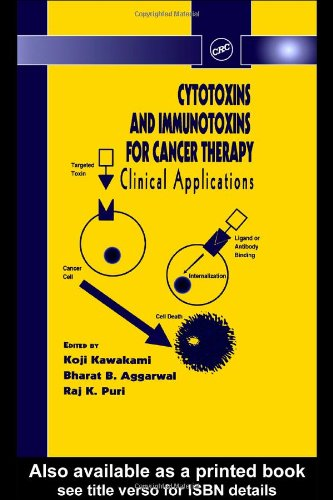 Download Cytotoxins and Immunotoxins for Cancer Therapy: Clinical Applications (Pharmaceutical Science Series) pdf epub