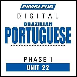 Portuguese (Brazilian) Phase 1, Unit 22