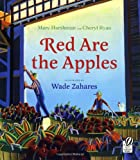 Red Are the Apples, Marc Harshman and Cheryl Ryan, 0152060650