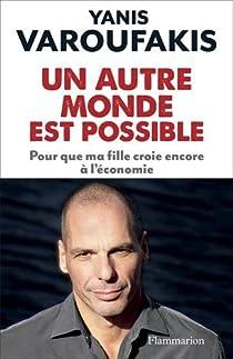 Un autre monde est possible  par Varoufakis