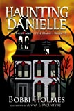 The Ghost and Little Marie (Haunting Danielle) (Volume 15)