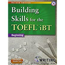 Building Skills for the TOEFL iBT, 2nd Edition Beginning Writing (w/MP3 CD, Transcripts and Answer Key)