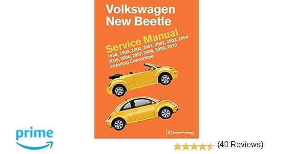 Volkswagen new beetle service manual 1998 1999 2000 2001 2002 volkswagen new beetle service manual 1998 1999 2000 2001 2002 2003 2004 2005 2006 2007 2008 2009 2010 including convertible bentley fandeluxe Gallery
