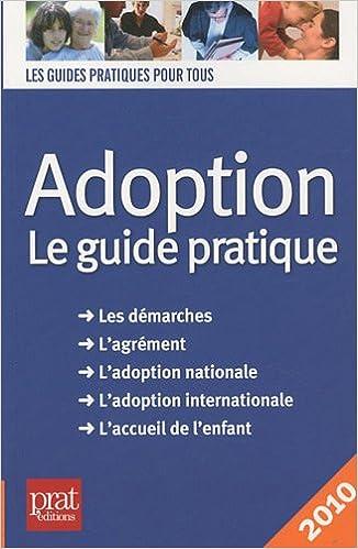Livres gratuits en ligne Adoption : Le guide pratique pdf