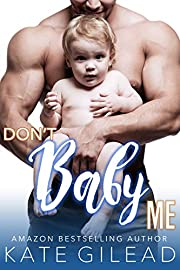 Don't Baby Me (Maple Mills Book 4)