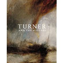 Turner and the Masters