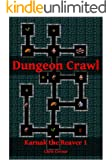 Dungeon Crawl (Karnak the Reaver Book 1)
