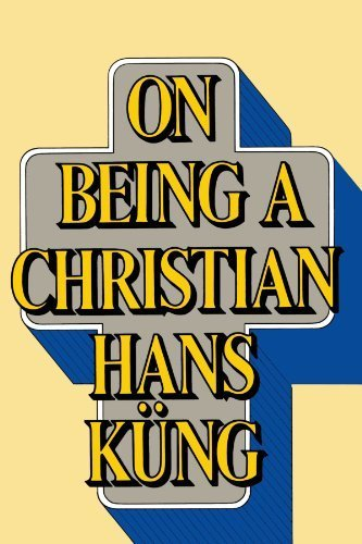 On Being a Christian by Hans K¨¹ng (1984) Paperback