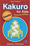 Kakuro for Kids, Alastair Chisholm, 0802796079