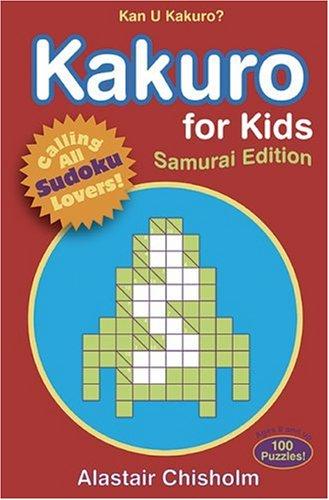 Kakuro for Kids #2: Samurai Edition PDF