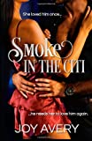 Smoke in the Citi, Joy Avery, 1495345831