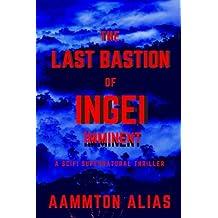 The Last Bastion of Ingei: Imminent (Volume 1)
