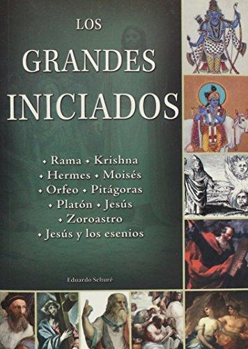 Los grandes iniciados/ The Great Initiators (Tercer Milenio) (Spanish Edition) [Eduardo Schure] (Tapa Blanda)