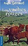 Les vaches rouges par Géraud