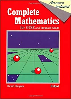 Book Complete Mathematics for GCSE and Standard Grade by David Rayner (31-May-1990)