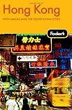 Fodor's Hong Kong, Fodor's Travel Publications, Inc. Staff, 1400008107