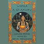 Wopila: A Giveaway | Dovie Thomason