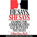 He Says She Says: Closing the Communication Gap Between the Sexes Audiobook by Lillian Glass Narrated by Lillian Glass