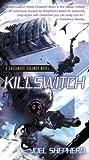 Killswitch, Joel Shepherd, 1591027438