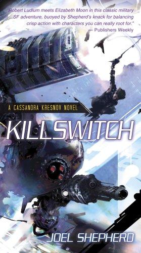 Killswitch: A Cassandra Kresnov Novel pdf epub