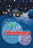 Tales of Christmases Past, Joe A. McBee, 1491865555