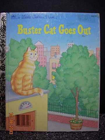 Buster Cat Goes Out (Little Golden