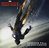 Iron Man 3: Heroes Fall by Various Artists (2013-04-30)