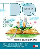 Text-Dependent Questions, Grades 6-12: Pathways to Close and Critical Reading (Corwin Literacy) by Fisher Douglas B. Frey Nancy Anderson Heather L. Thayre Marisol C. (2014-09-09) Paperback