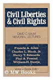 Civil Liberties and Civil Rights, Victor J. Stone and William H. Hastie, 0252006208