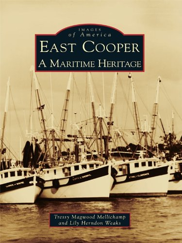 East Cooper: A Maritime Heritage