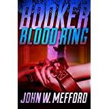 BOOKER - Blood Ring (Book 4 - A Private Investigator Thriller Series of Crime and Suspense)