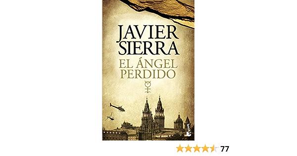 El ángel Perdido Biblioteca Javier Sierra Sierra Javier Amazon Es Libros
