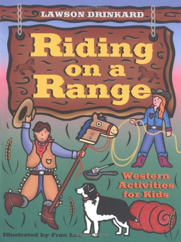 Read Online Riding on a Range: Western Activities for Kids ebook