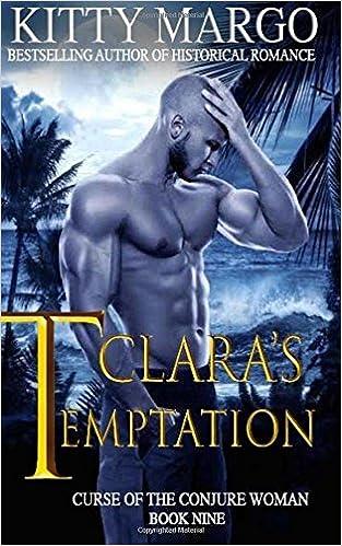 Book Clara's Temptation: Volume 9 (Curse of the Conjure Woman)