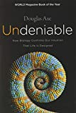 Undeniable: How Biology Confirms Our Intuition That