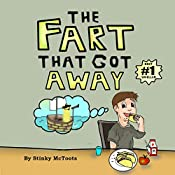 The Fart That Got Away (Stinky Epic Book 1)