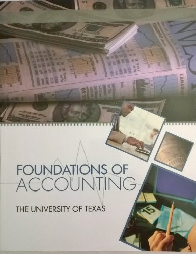 Foundations of Accounting (Custom for Univ of Texas)