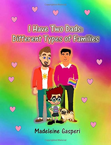 I Have Two Dads: Different Types of Families ebook