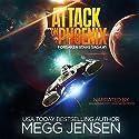 Attack on Phoenix: Forsaken Stars Saga, Book 1 Audiobook by Megg Jensen Narrated by Kai Kennicott, Wen Ross