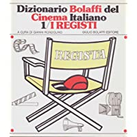 Dizionario Bolaffi del cinema italiano. I registi. 1979