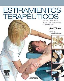 Estiramientos terapéuticos en el deporte y en las terapias manuales (Spanish Edition)