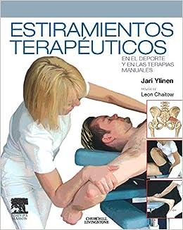 Estiramientos terapéuticos en el deporte y en las terapias manuales: Amazon.es: J.J. Ylinen: Libros