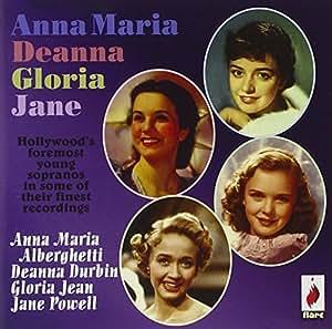 Anna Maria, Deanna, Gloria, Jane