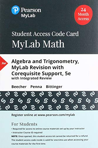 MyLab Math with Pearson eText -- Standalone Access Card -- for Algebra and Trigonometry MyLab Revision with Corequisite Support (5th Edition)