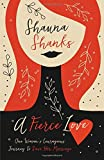 Best HarperCollins Christian Pub. Books On Loves - A Fierce Love: One Woman's Courageous Journey to Review